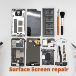 Surface Screen Repair Cost: With Price & Brand(Explained)