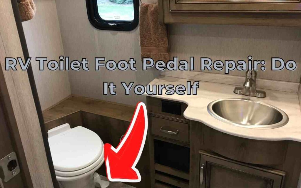 RV Toilet Foot Pedal Repair_ Do It Yourself